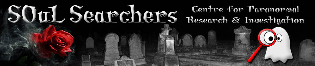 SOuL Searchers Centre for Paranormal Research & Investigation